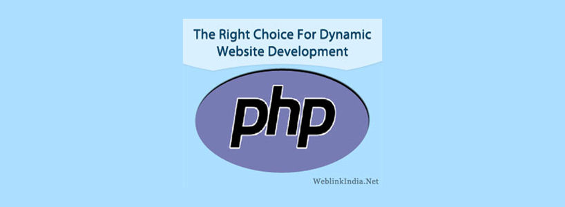 PHP: The Right Choice For Dynamic Website Development