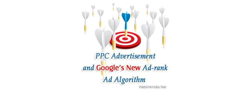 PPC Advertisement and Google's New Ad-rank Ad Algorithm