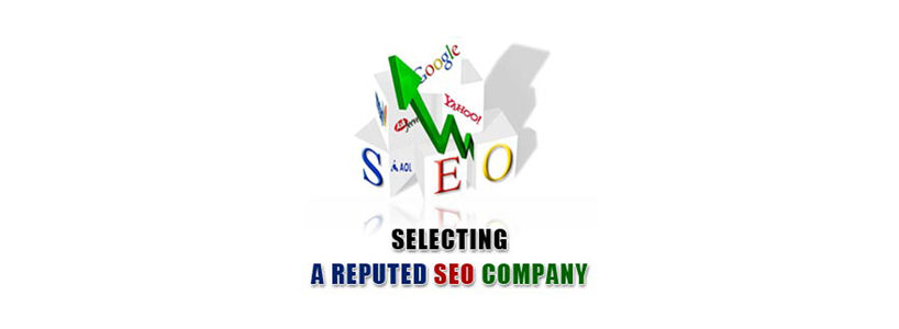 Selecting A Reputed SEO Company