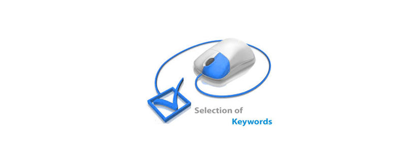 Selection of Keywords, a meticulous task