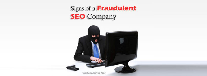 Signs of a Fraudulent SEO Company
