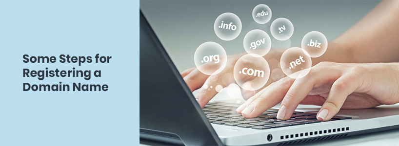 Some Steps For Registering A Domain Name