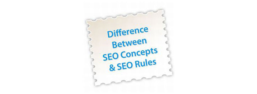 The Difference between SEO Concepts and SEO Rules
