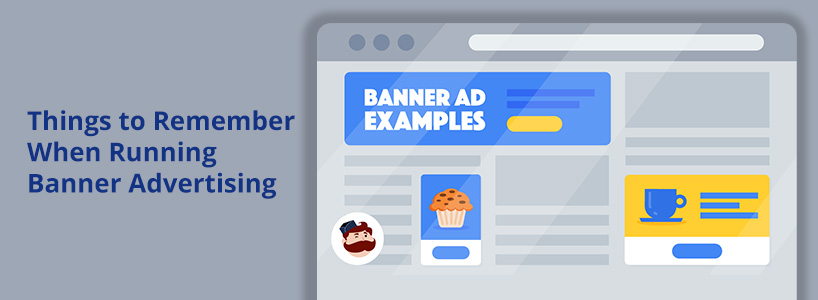 Things To Remember When Running Banner Advertising