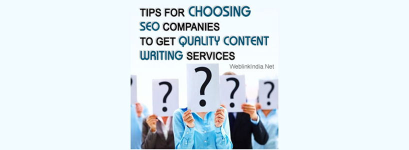 Tips For Choosing SEO Companies To Get Quality Content Writing Services