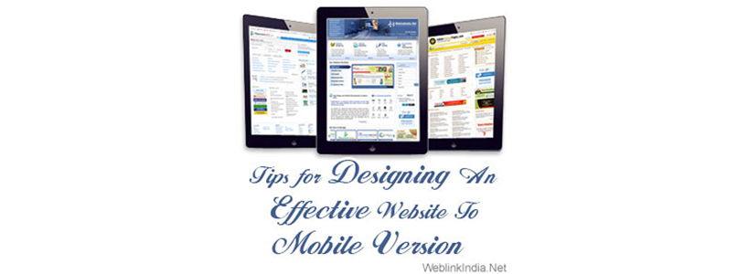 Tips for Designing An Effective Website To Mobile Version