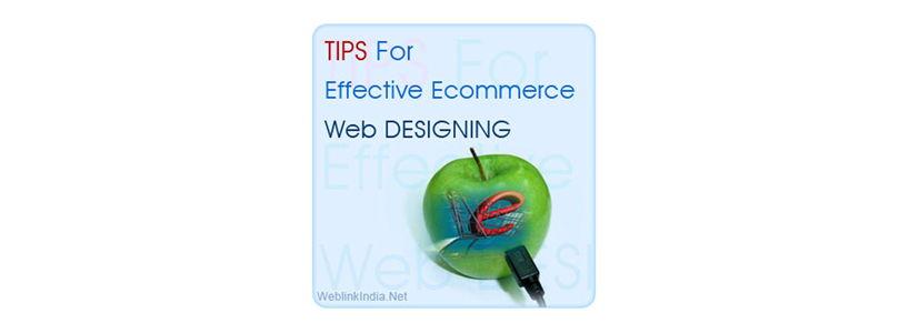 5 Tips For Effective Ecommerce Web Designing