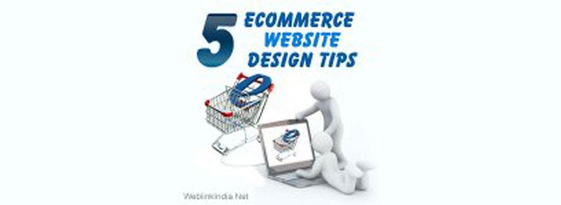 Top 5 Ecommerce Website Design Tips