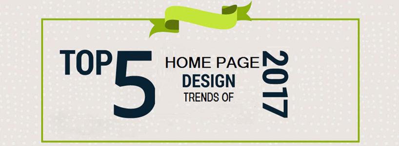 Top 5 Homepage Design Trends Of 2017