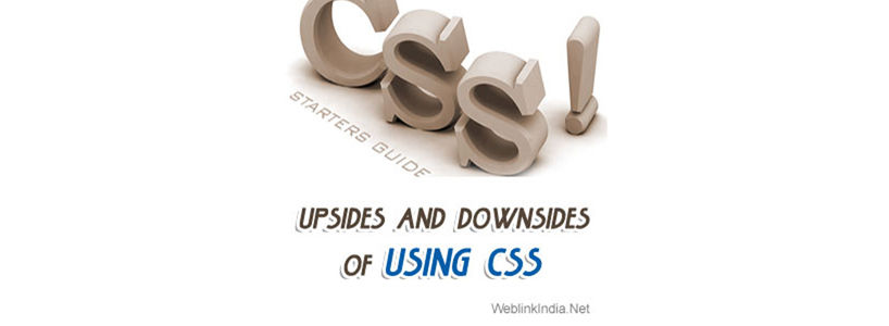 Upsides and Downsides of Using CSS