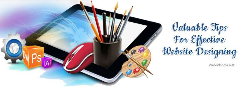 Valuable Tips For Effective Website Designing