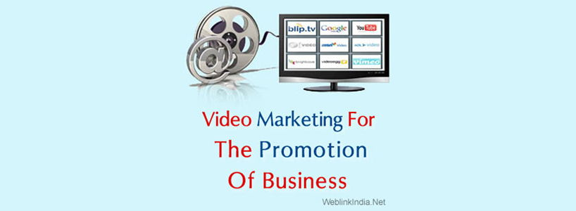 Video Marketing For The Promotion Of Business