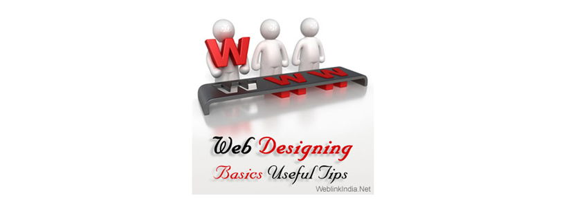 Web Designing Basics:Useful Tips