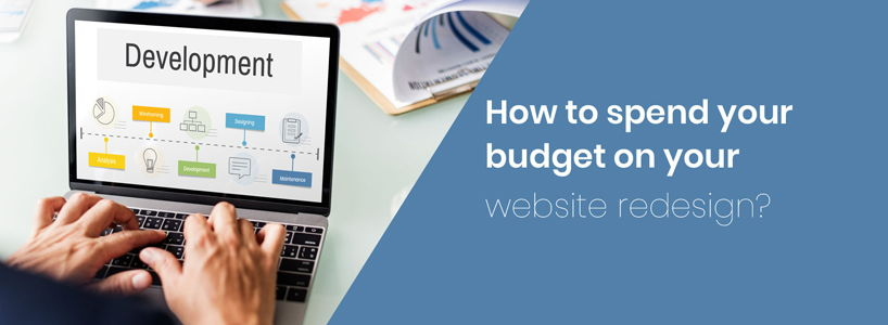 How To Spend Your Budget On Your Website Redesign?