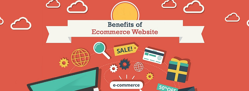 What Are The Benefits Of Ecommerce?