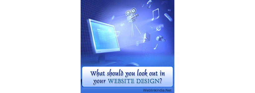 What should you look out in your Website Design?