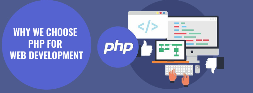 Why We Choose PHP For Web Development