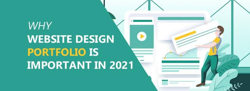 Why Website Design Portfolio is Important in 2021?