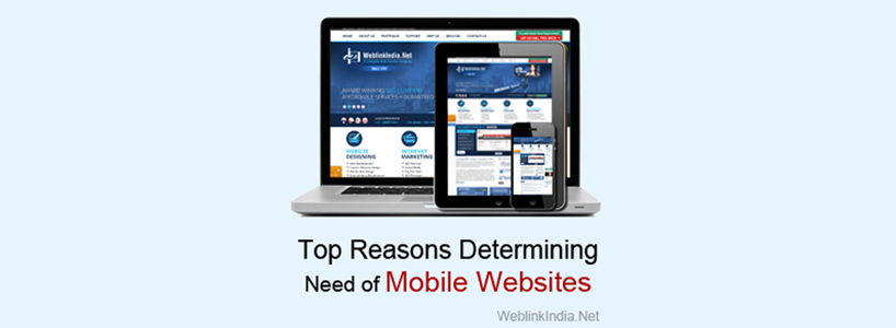 Top Reasons Determining Need Of Mobile Websites